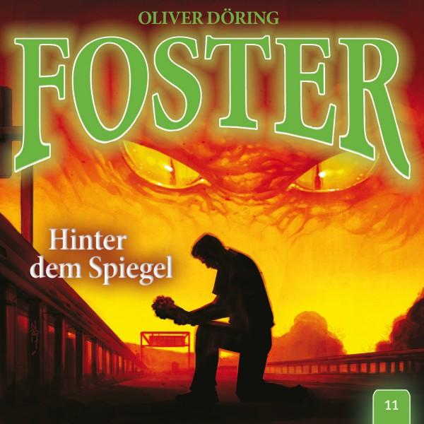 Foster 11 - Hinter dem Spiegel - 1CD