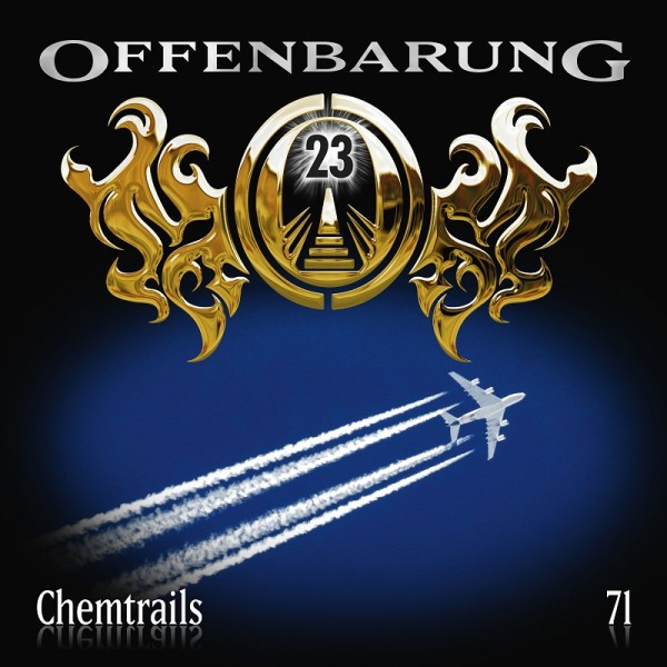 Offenbarung 23 Folge 71 - Chemtrails - Download