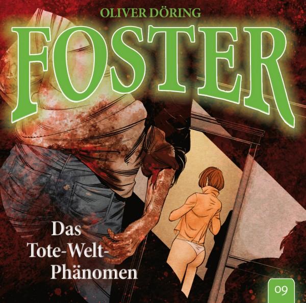 Foster 09 – Das Tote-Welt-Phänomen - 1CD