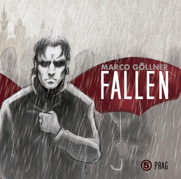 Fallen 05 – Prag