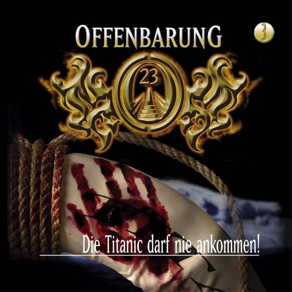 Offenbarung 23 Folge 3 - Die Titanic darf nie ankommen ! - Download
