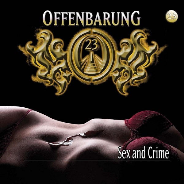 Offenbarung 23 Folge 25 - Sex and Crime - Download