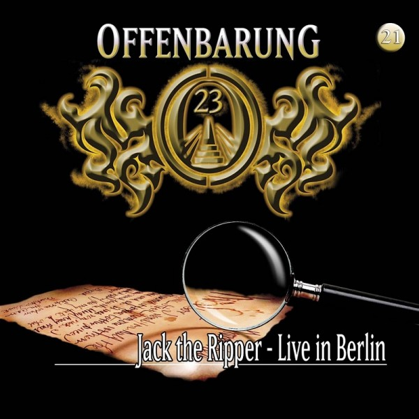 Offenbarung 23 Folge 21 - Jack the Ripper - Live in Berlin - Download