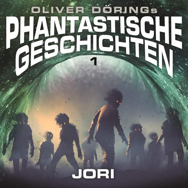 Phantastische Geschichten Folge 1: Jori - Download