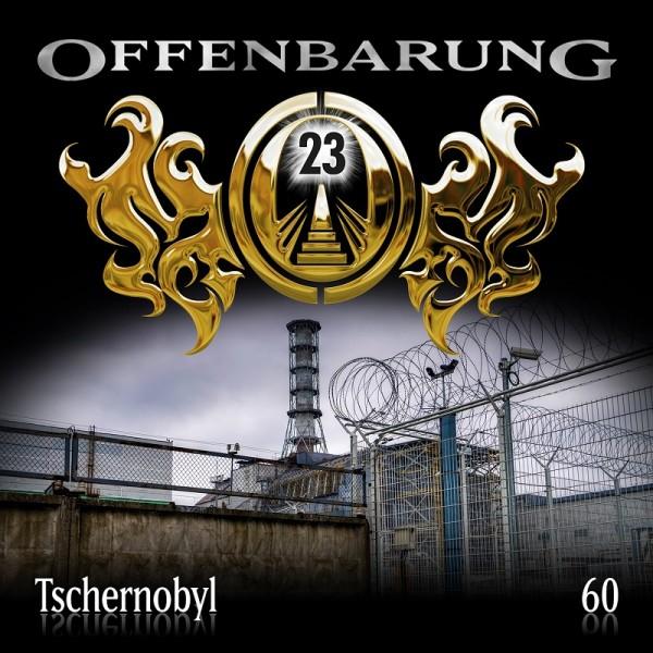 Offenbarung 23 Folge 60 - Tschernobyl - Download