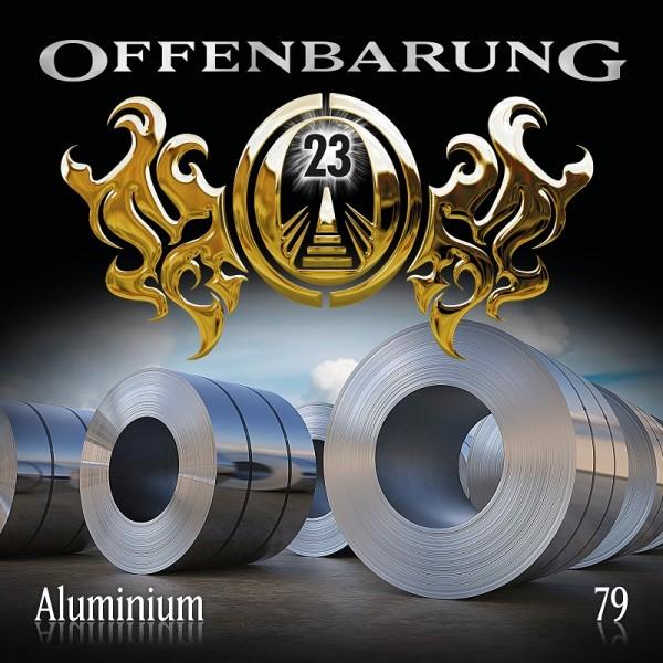 Offenbarung 23 Folge 79 - Aluminium - Download