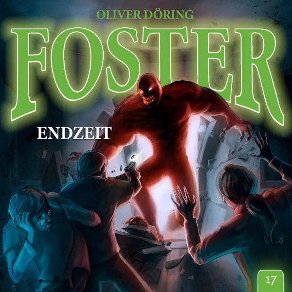 Foster 17 - Endzeit - 1CD