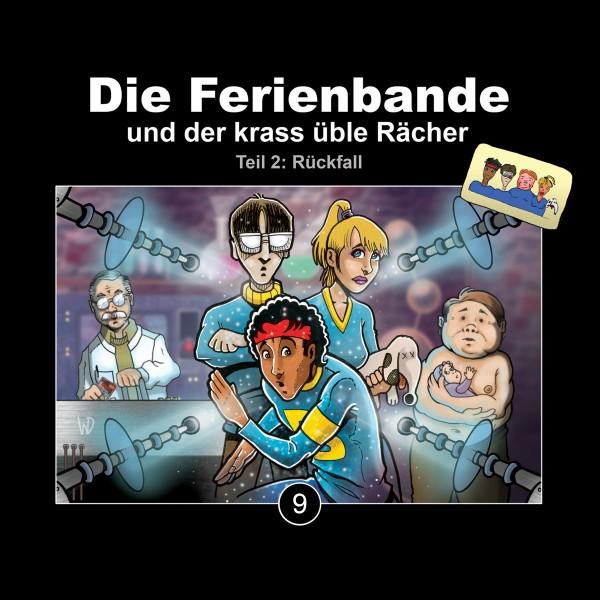 Die Ferienbande und der krass üble Rächer (Teil 2: Rückfall) - 1 CD