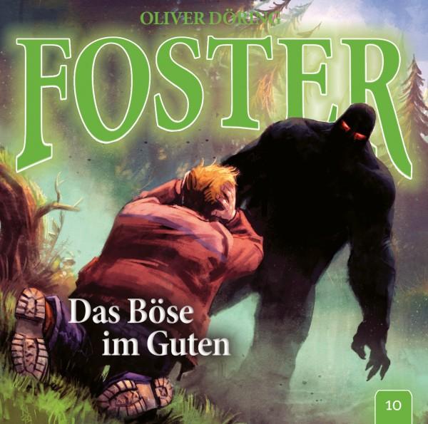Foster 10 – Das Böse im Guten - 1CD