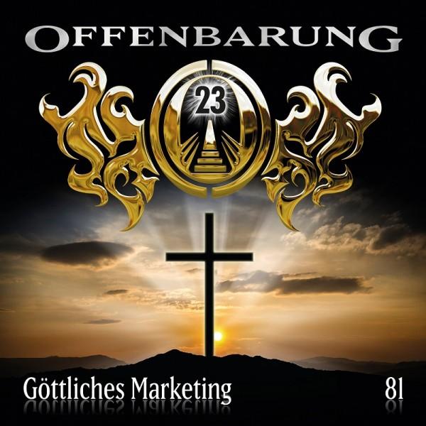Offenbarung 23 Folge 81 - Göttliches Marketing - Download