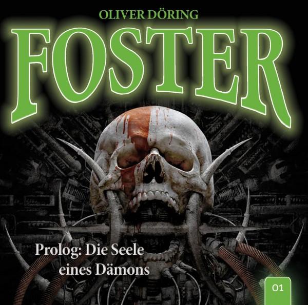 Foster 01 - Prolog - Die Seele eines Dämons - 1CD