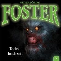 Cover zu Foster 04: Todeshochzeit