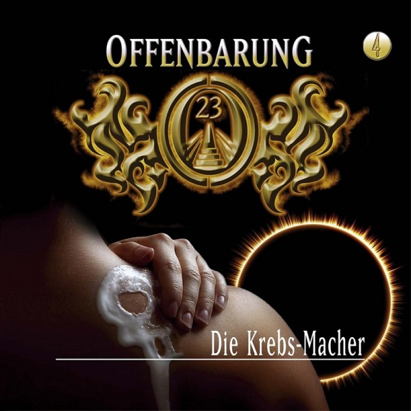 Offenbarung 23 Folge 4 - Die Krebs-Macher - Download