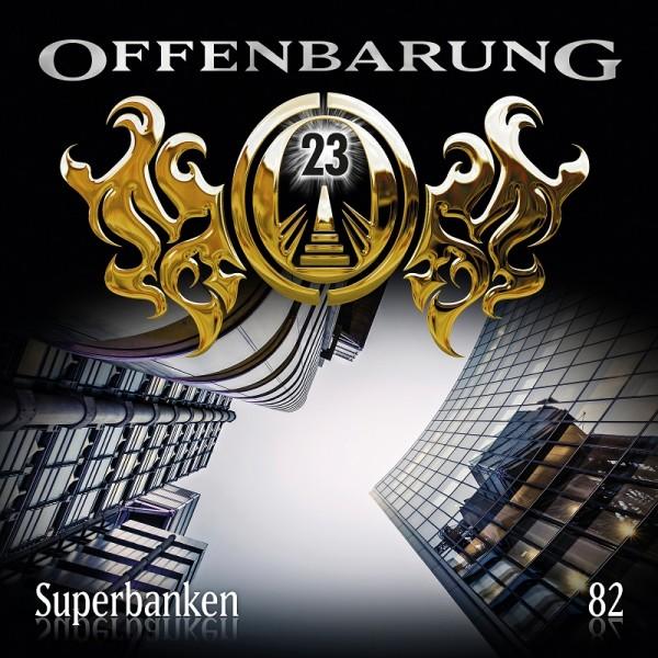 Offenbarung 23 Folge 82 - Superbanken - Download