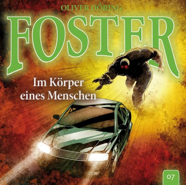 Foster 07 - Im Körper eines Menschen - 1CD