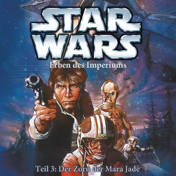 Star Wars - Erben des Imperiums - Teil 3 - Der Zorn der Mara Jade