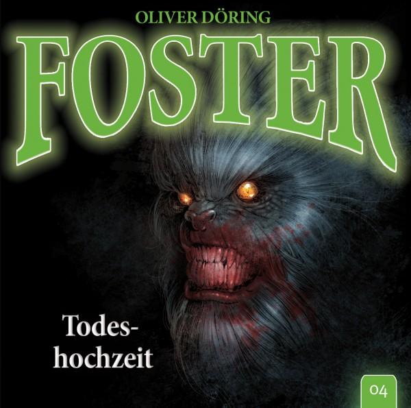Foster 04 - Todeshochzeit - 1CD