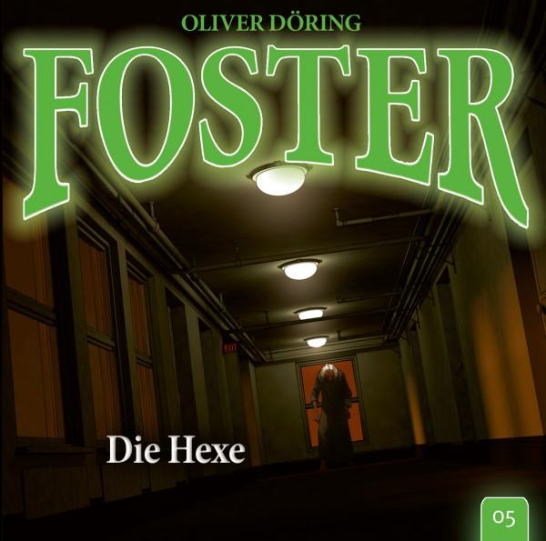 Foster 05 – Die Hexe 1CD