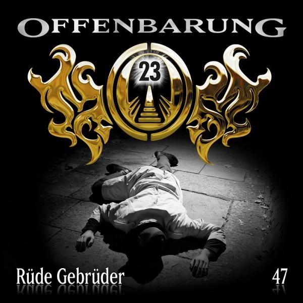 Offenbarung 23 Folge 47 - Rüde Gebrüder - Download