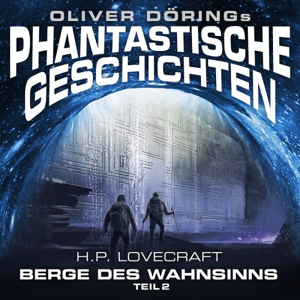 Phantastische Geschichten: Berge des Wahnsinns, Teil 2 - 1CD