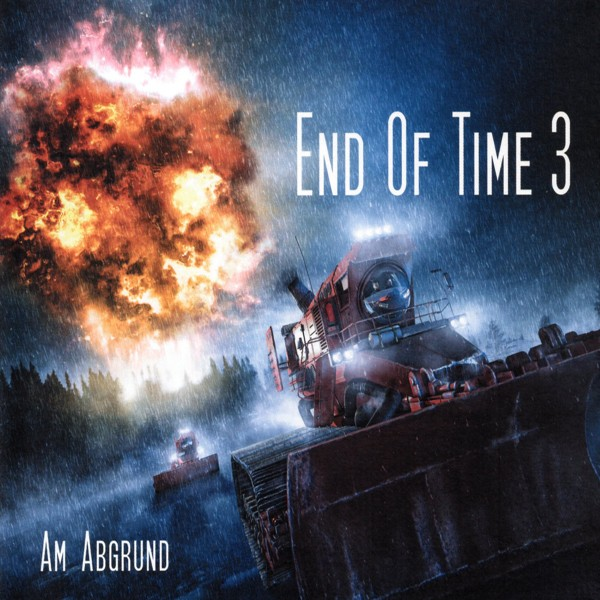 End of Time 3 - Am Abgrund