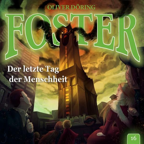 Foster 16 – Das Ende der Menschheit - Download