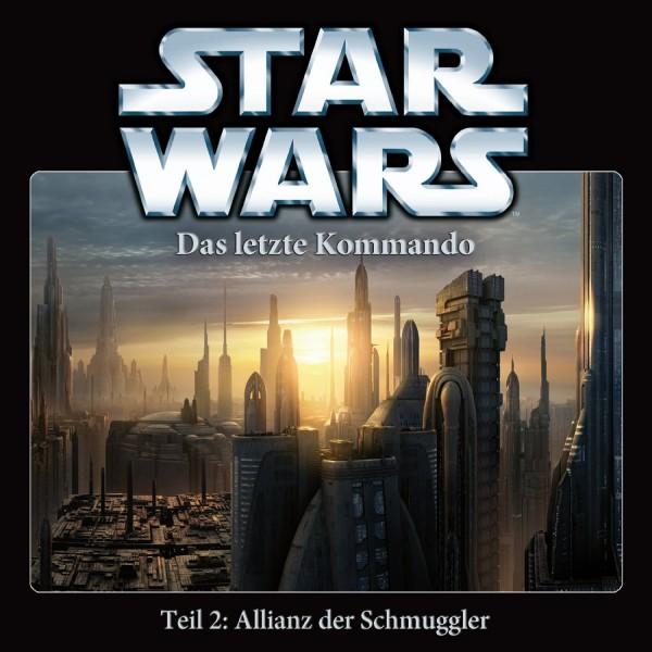 Star Wars - Das letzte Kommando - Teil 2 - Allianz der Schmuggler