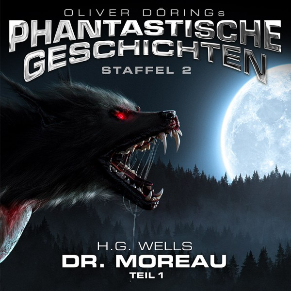 Phantastische Geschichten - H.G. Wells - Dr. Moreau Teil 1 - Download