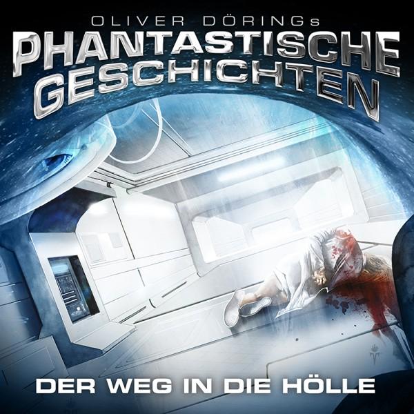 Phantastische Geschichten - Der Weg in die Hölle - Download