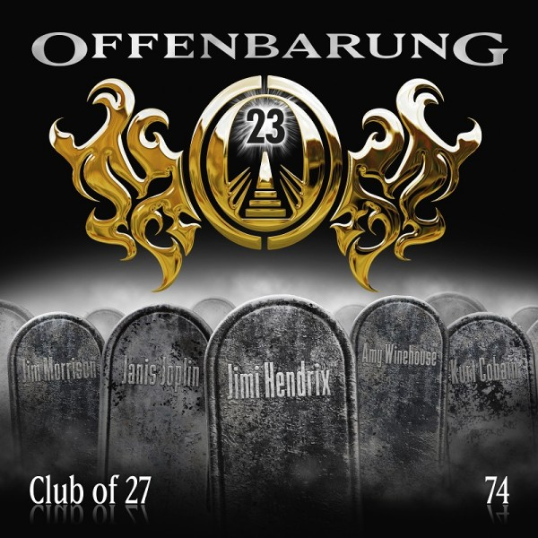 Offenbarung 23 Folge 74 - Club of 27 - Download