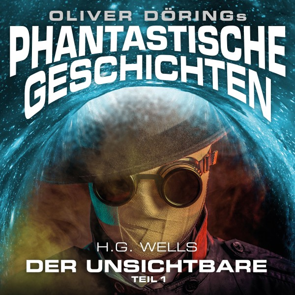 """Phantastische Geschichten: """"Der Unsichtbare - Teil 1"""" - Download"""