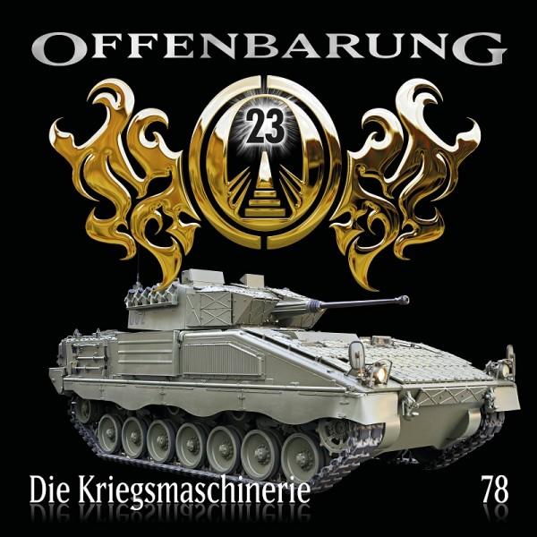 Offenbarung 23 Folge 78 - Die Kriegsmaschinerie - Download