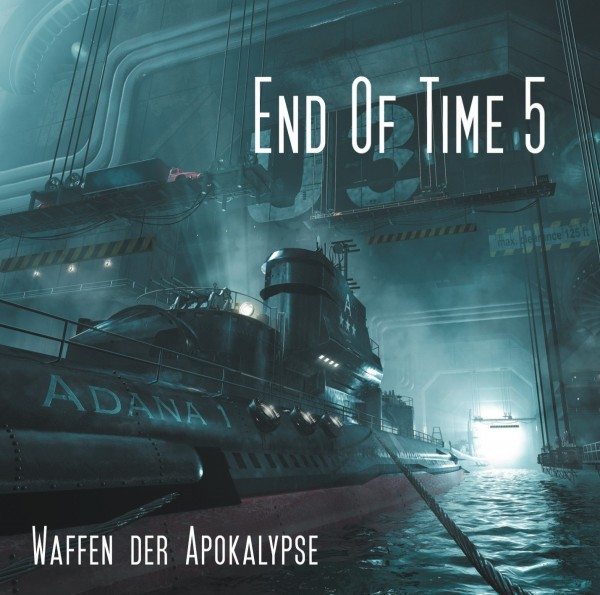 End of Time 5 - Waffen der Apokalypse - Download