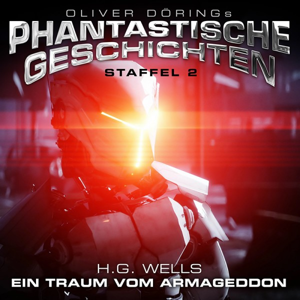 """Phantastische Geschichten - H.G. Wells """"Ein Traum vom Armageddon"""" - Download"""