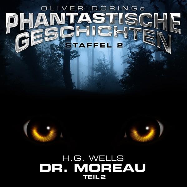 Phantastische Geschichten - H.G. Wells - Dr. Moreau Teil 2 - 1CD