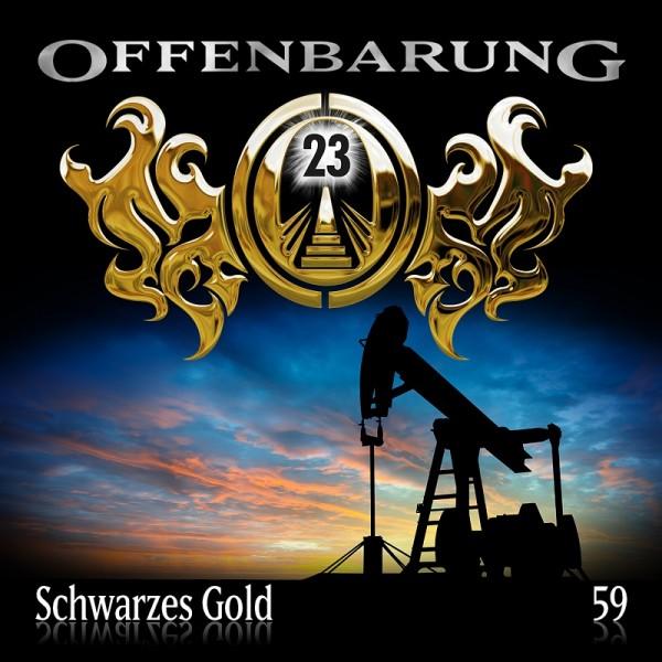 Offenbarung 23 Folge 59 - Schwarzes Gold - Download