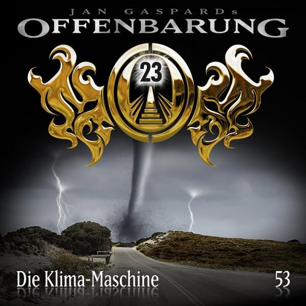 Offenbarung 23 Folge 53 - Die Klima-Maschine - Download